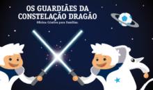 Os Guardiães da Constelação Dragão